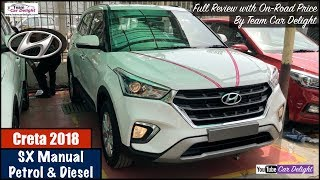 New Hyundai Creta 2018 Sx Model Detailed Review With On-Road Price | Team Car Delight