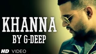 Khanna Latest Punjabi Song By G-Deep | Rise Up | New Punjabi Hit 2013