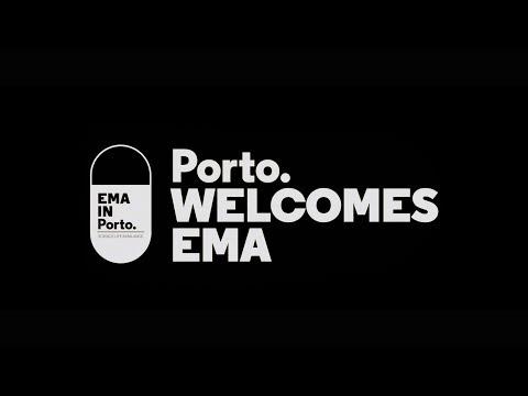 Porto. welcomes EMA