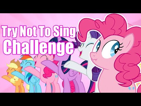 TRY NOT TO SING [MLP EG VERSION]