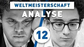 Caruana - Carlsen Partie 12 Schach WM 2018 | Großmeister-Analyse