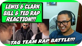 Lewis and Clark vs Bill and Ted. Epic Rap Battles of History Season 4. REACTION!!!