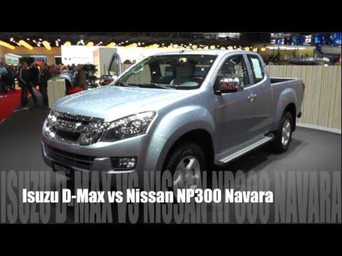 Isuzu D Max 2016 Vs Nissan Np300 Navara 2016 Youtube