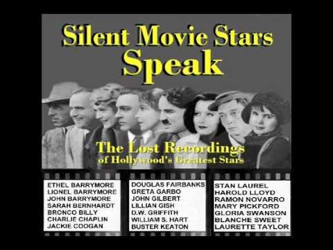 Silent Movie Star John Gilbert Speaks