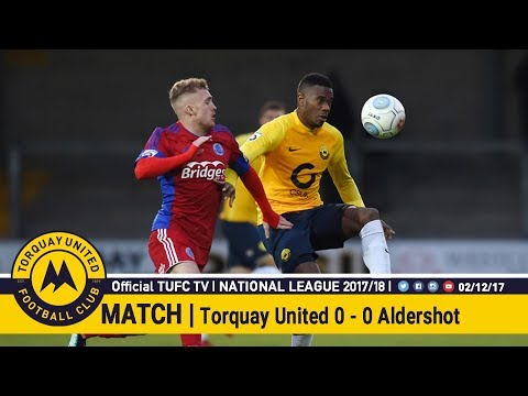 Official TUFC TV | Torquay United 0 - 0 Aldershot Town 02/12/17