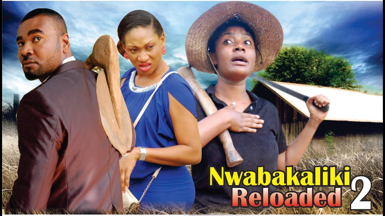 Download Nwa Abakaliki Reloaded 2  -2014 Latest Nigerian Nollywood Movie