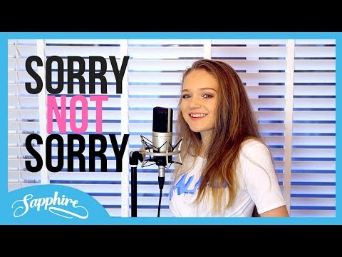 Sorry Not Sorry - Demi Lovato | Cover by Sapphire