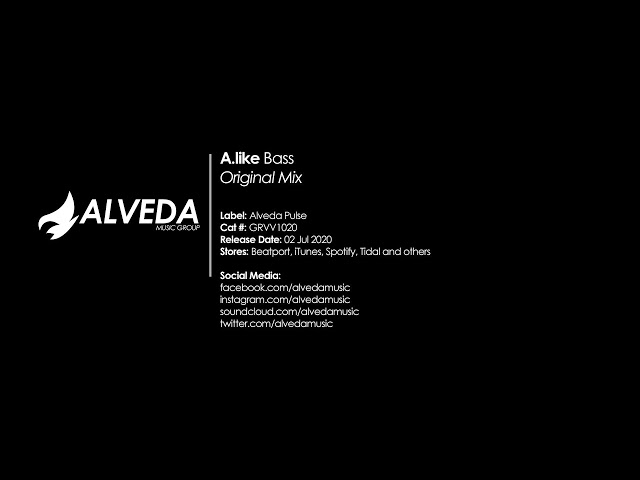 A.like - Bass (Original Mix) [Big Room]