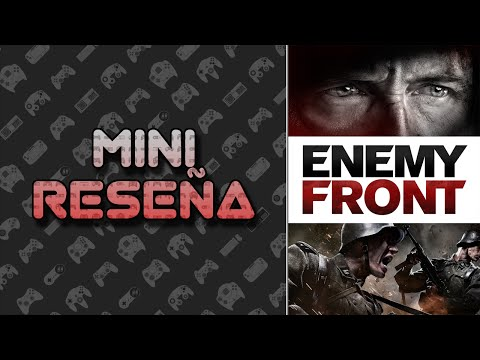 Mini Reseña Enemy Front | 3 Gordos Bastardos