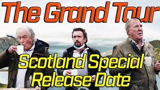 "The Grand Tour Release Date Scotland Special ""Lochdown""."