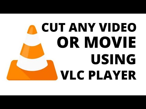 How To Cut Any Video With VLC Media Player | Use As A Video Cutter