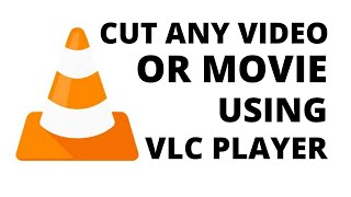 Video How To Cut Any Video With VLC Media Player | Use As A Video Cutter download MP3, 3GP, MP4, WEBM, AVI, FLV September 2018