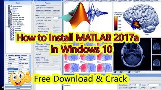 How To Download & Install MATLAB 2017 [Activate+Crack] | Windows 10