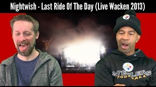 Nightwish REACTION Last Ride of the Day WACKEN 2013