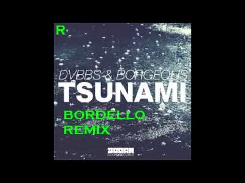 Tsunami Official Bordello Remix
