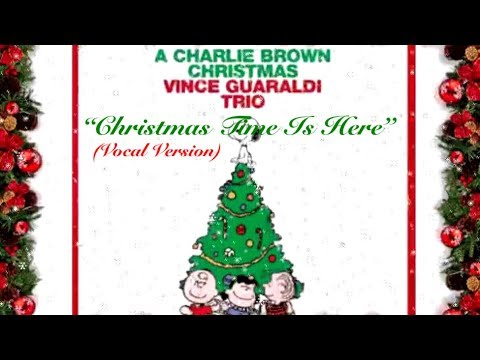 Christmas Time Is Here (Vocal Version)  ~  Vince Guaraldi Trio Mp3