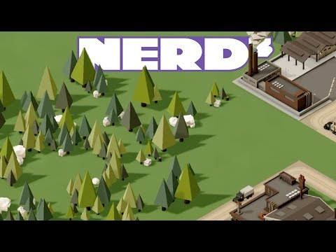 Nerd³ Starts A Farm Empire - Rise of Industry - 22 Feb 2018
