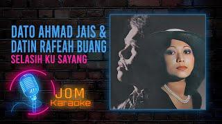 Ahmad Jais & Datin Rafeah Buang -  Selasih Ku Sayang