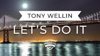Tony Wellin - Let's do it (Electro Swing)