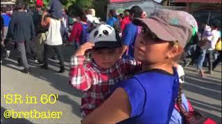 SR in 60: Migrant Caravan