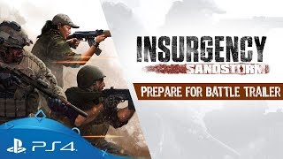 Insurgency: Sandstorm | Prepare for Battle Trailer | PS4