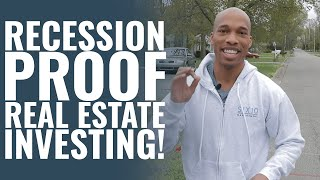 3 Tips For Recession Proof Real Estate Investing