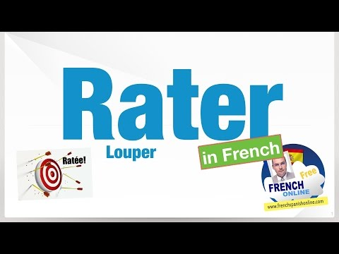 Verbe RATER in French