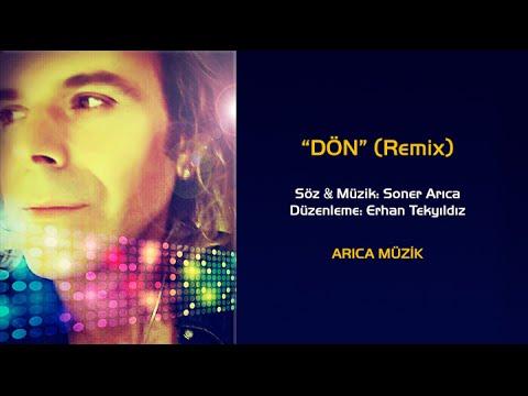 "SONER ARICA ""DÖN"" (Remix)"