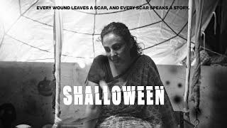 SHALLOWEEN -  EVERY SCAR SPEAKS A STORY
