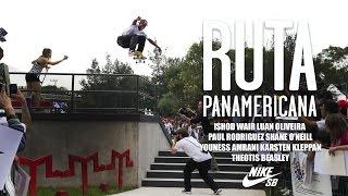 Ruta Panamericana - Nike Skateboarding