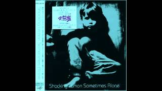 Shocking Lemon - Sometimes Alone [Full Album]