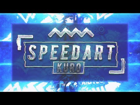 × BANNER SPEEDART » Kuro [NEW EDITING STYLE!] ×