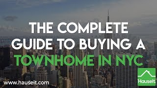 The Complete Guide to Buying a Townhome in NYC (2019)   Hauseit®