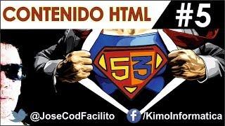 Tutorial de HTML5 + CSS3 - 5 - Contenido HTML