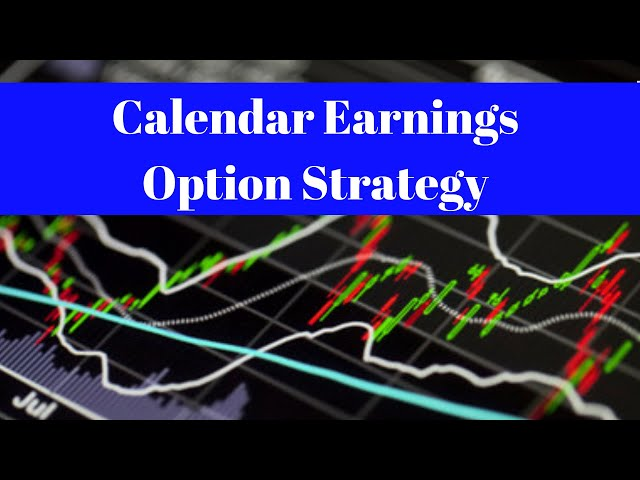 Calendar Earnings Option Strategy [Fantastic Low-Risk to High Reward]