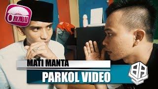 Video MATI MANTA ( Parkol #35 ) download MP3, 3GP, MP4, WEBM, AVI, FLV September 2019