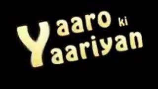 Yaaro ki Yaariyan