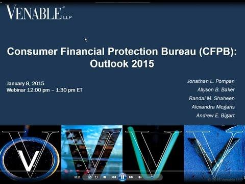 Consumer Financial Protection Bureau 2015 Outlook – January 8, 2015