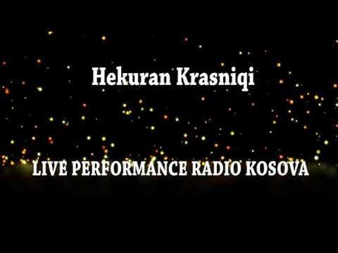 Hekuran Krasniqi    LIVE PERFORMANCE RADIO KOSOVA    