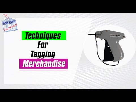 Tagging Guns - Usage and Techniques For Tagging Merchandise