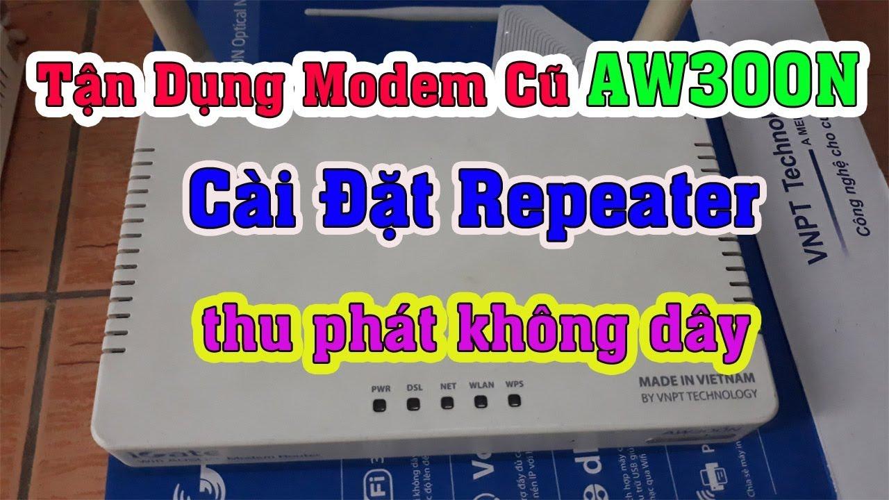 Hướng Dẫn Cài Đặt Repeater Modem VNPT  thu phát WiFi
