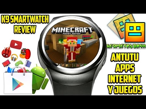 MINECRAFT PE - GEOMETRY DASH - ANTUTU Y MAS APPS! - Smartwatch K9 Review