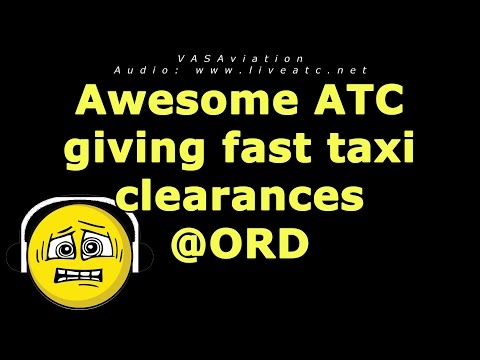 [FUNNY ATC] Awesome fast taxi clearances at ORD!!