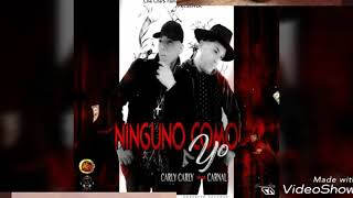 Ninguno Como Yo - CarlyCarly Ft Carnal Video Lyric