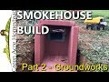 Smokehouse Build - Part 2