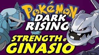 Pokémon Dark Rising (Detonado - Parte 26) - HM Strength e Ginásio Steel