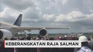 Selamat Jalan Raja Salman ; Raja Arab Saudi Akhiri Liburan di Bali