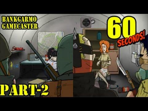 ฉากจบ!! โจรบุก+ทหารมารับ สรุปตัวเกมส์ทั้งหมด ;w;b!!:- 60 Seconds! #2