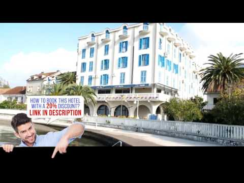 Hotel Palma, Tivat, Montenegro HD review
