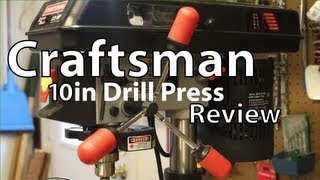 Craftsman 10in Drill Press Review And Demo
